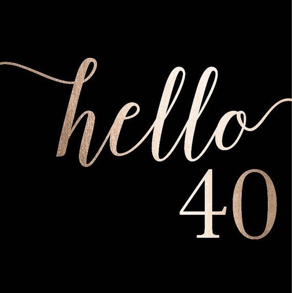 Oh, Hi There 40!