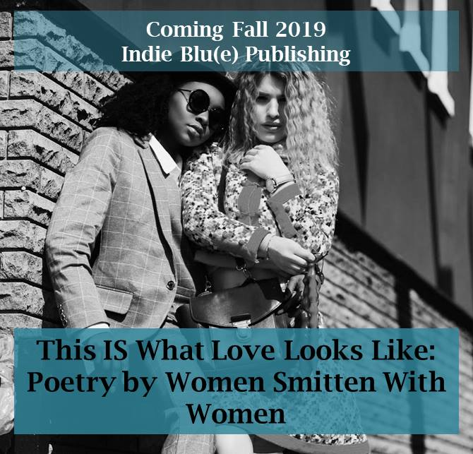 This IS What Love Looks Like: Poetry by Women Smitten WithWomen